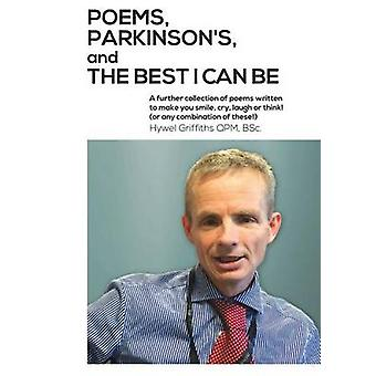 Poems Parkinsons and being the best I can be by Griffiths & Hywel
