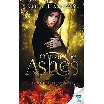 Out Of The Ashes by Hashway & Kelly