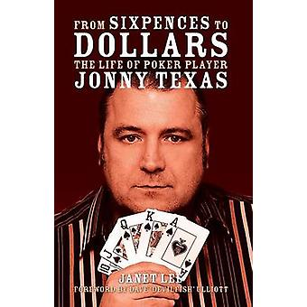 From Sixpences to Dollars by Texas & Jonny