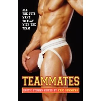 Teammates by Summers & Eric