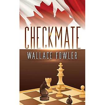 Checkmate by Fowler & Wallace