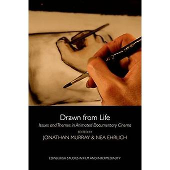 Drawn from Life - Issues and Themes in Animated Documentary Cinema by