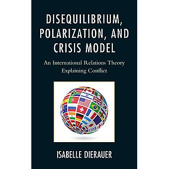 Disequilibrium - Polarization - and Crisis Model - An International Re