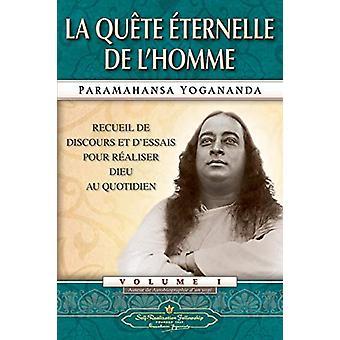 Man's Eternal Quest (French) by Paramahansa Yogananda - 9780876126042