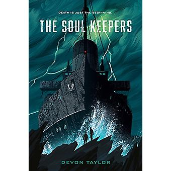 The Soul Keepers by Devon Taylor - 9781250168306 Book