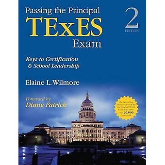 Passer l'examen principal TExES - Clés de la certification et de l'école Le