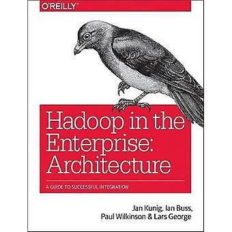 Architecting Modern Data Platforms by Lars George - 9781491969274 Book
