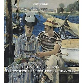 French Painting 1830-1920 by Valentin Grivet - 9783741924323 Book