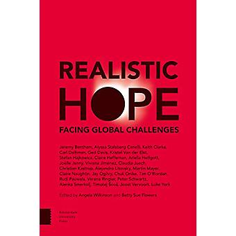 Realistic Hope - Facing Global Challenges by Betty Sue Flowers - 97894