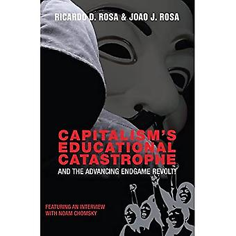 Capitalism's Educational Catastrophe: And the Advancing Endgame Revolt! (Counterpoints)