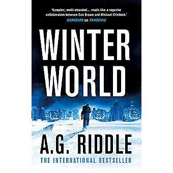 Winter World by A.G. Riddle - 9781789543223 Book