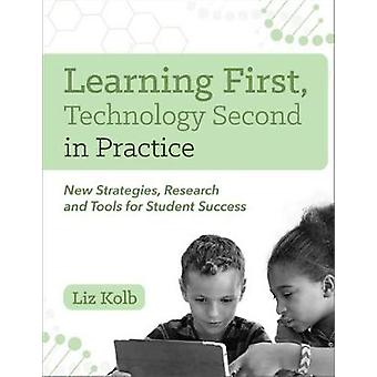 Learning First - Technology Second in Practice - New Strategies - Rese