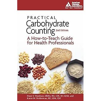 Practical Carbohydrate Counting by Warshaw & Hope S.Bolderman & Karen M.