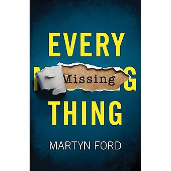 Every Missing Thing by Ford & Martyn