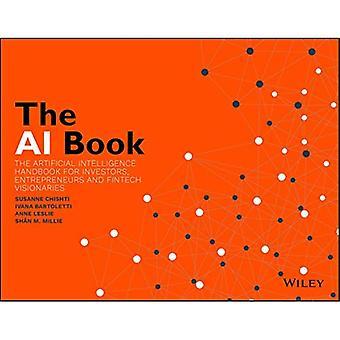 Het AI-boek: Het handboek voor kunstmatige intelligentie voor beleggers, ondernemers en FinTech-visionairs