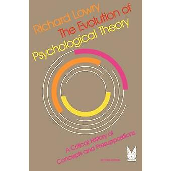 The Evolution of Psychological Theory - A Critical History of Concepts