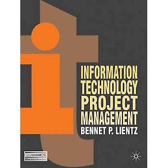 ベネット・リエンツによる情報技術プロジェクト管理 - 97802303