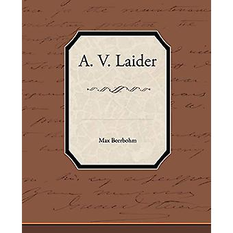 A. V. Laider by Sir Max Beerbohm - 9781438573113 Book