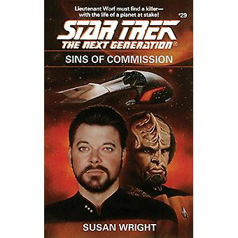 Star Trek - The Next Generation - Sins of Commission by Susan Wright -