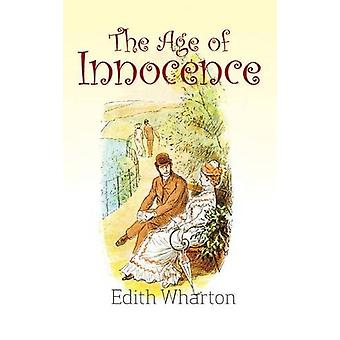 The Age of Innocence by Edith Wharton - 9781613827840 Book