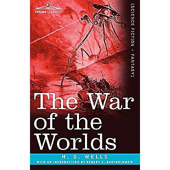 The War of the Worlds by H G Wells - 9781616407858 Book