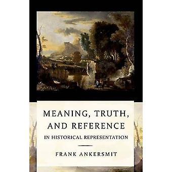 Significado - verdade - e referência em representação histórica por Frank