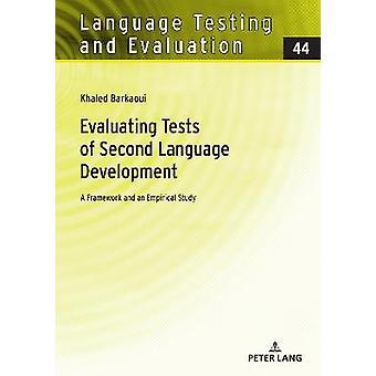 Evaluating Tests of Second Language Development