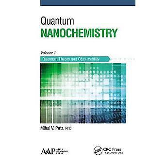 Nanochimica quantistica Volume Uno Teoria quantistica e osservabilità
