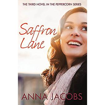 Saffron Lane by Anna Jacobs - 9780749020408 Book