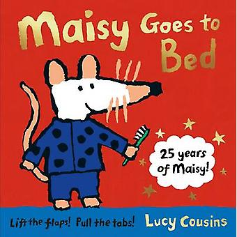 Maisy Goes to Bed by Lucy Cousins - Lucy Cousins - 9781406371529 Book
