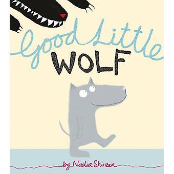 Gute kleine Wolf von Nadia Shireen - 9781780080017 Buch
