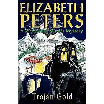 Trojan Gold by Elizabeth Peters - 9781845295325 Book