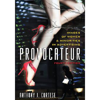 Provocateur - Images of Women and Minorities in Advertising (4th Revis