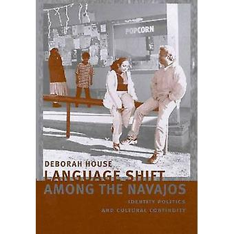 Language Shift Among the Navajos - Identity Politics and Cultural Cont