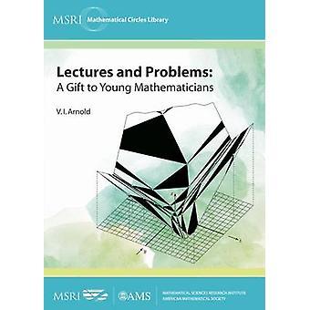 Föreläsningar och problem - en gåva till unga matematiker av V. I. Arnold
