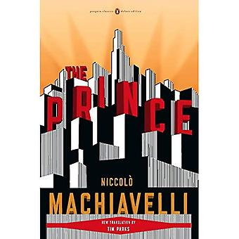 Prince: Penguin Classics Deluxe Edition (Penguin Classics Deluxe versiot)