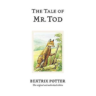 The Tale of Mr. Tod (The World of Beatrix Potter)