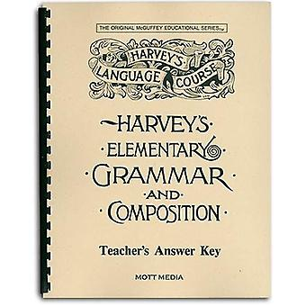 Answer Key for Harvey's Elementary Grammar and Composition: Answers and Teaching Helps