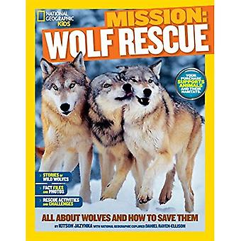 NGK Mission: Secourir les animaux: loups (National Geographic Kids)