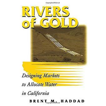 Fiumi di oro: progettazione di mercati di allocare acqua in California