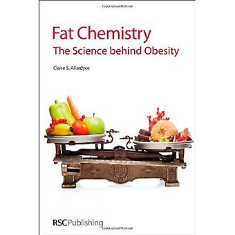 Rasvaa kemia: Tieteen takana lihavuus