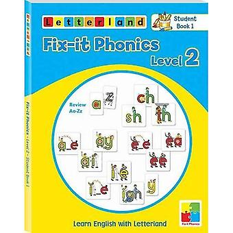 Fix-it Phonics: Studentbook 1 Level 2: Learn English with Letterland