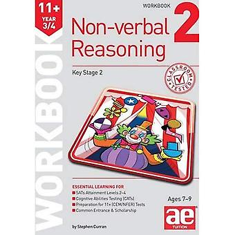 11 + icke-verbala resonemang år 3/4 arbetsbok 2: inklusive flera val Test teknik