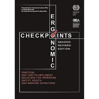 Ergonomische controlepunten: Praktisch en gemakkelijk te implementeren oplossingen ter verbetering van de veiligheid, gezondheid en arbeidsomstandigheden
