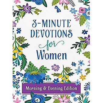 3 minuten devoties voor vrouwen ochtend en avond Edition (3 minuten devoties)