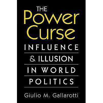 De vloek van de macht: Invloed en illusie in de wereldpolitiek