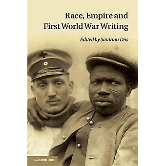 Race Empire en eerste Wereldoorlog geschreven door Santanu das