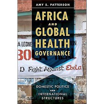 アフリカ、地球規模の健康ガバナンス - 国内政治となら