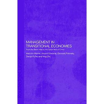 Management in Transitional Economies by Warner & Malcolm
