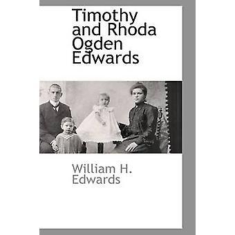 Timothy und Rhoda Ogden Edwards von Edwards & William H.